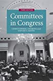 Committees in Congress (Political Economy of Institutions)