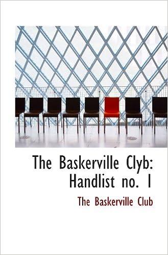 The Baskerville Clyb: Handlist no. 1