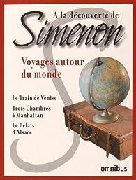 Voyages autour du monde par Georges Simenon