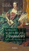 Lettres de Madame de Pompadour par Berly