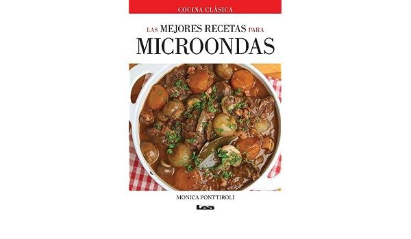 Las mejores recetas para microondas eBook: Mónica Ponttiroli ...