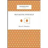 Managing Oneself (Harvard Business Review Classics)