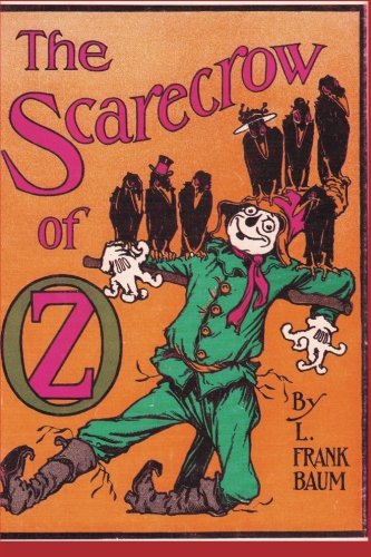The Scarecrow of Oz (Scarecrow Oz)