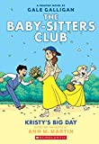 #8: Kristy's Big Day (The Baby-Sitters Club Graphix #6): Full-Color Edition