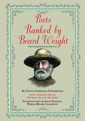 Whiskers Jack (Poets Ranked by Beard Weight: The Commemorative Edition)