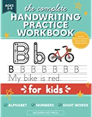 The Complete Handwriting Practice Workbook for Kids: Tracing Letters of the Alphabet (ABC's), Numbers and Sight Words for Pre K Kids Ages 3-5, Preschool and Kindergarten, Learn to Write and Trace Book