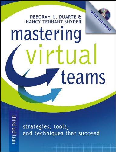 Mastering Virtual Teams: Strategies, Tools, and...