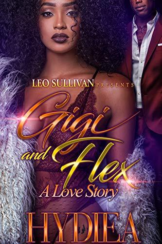 Search : Gigi and Flex: A Love Story