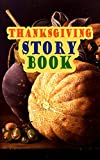 img - for Thanksgiving Story Book: Classic Holiday Tales for Children book / textbook / text book
