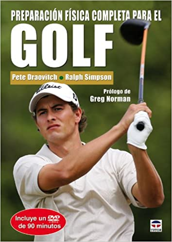 Descargar It Mejortorrent Preparación Física Completa Para El Golf. Libro Y Dvd Ebooks Epub