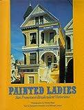 Painted Ladies, Michael Larsen and Elizabeth Pomada, 0525174419
