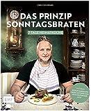 Das Prinzip Sonntagsbraten: 7 Tage Heimatküche