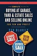 Where else can you start a new business or hobby with $100.00 in your pocket and a full tank of gas in your car? For years garage sale trainer Dan Blakely has been helping people easily supplement their income by going to Garage sales!...