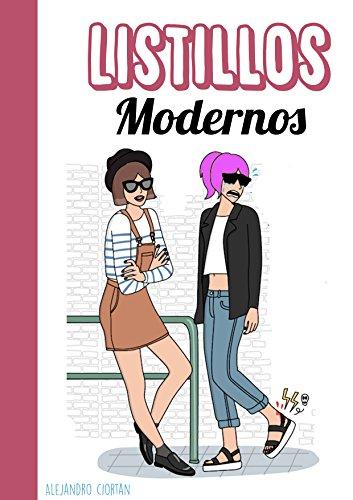 Listillos Modernos (Spanish Edition) by [Ciortan, Alejandro, Ali, Alina]