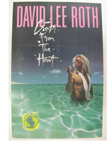 4420164eb4d Image Unavailable. Image not available for. Color  David Lee Roth Poster  Crazy From the Heat Of Van Halen