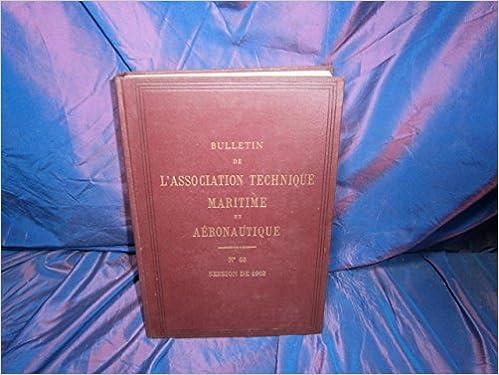 Téléchargement Bulletin De L'association Tecnhnique Martime Et Aeronautique Numero 63 pdf