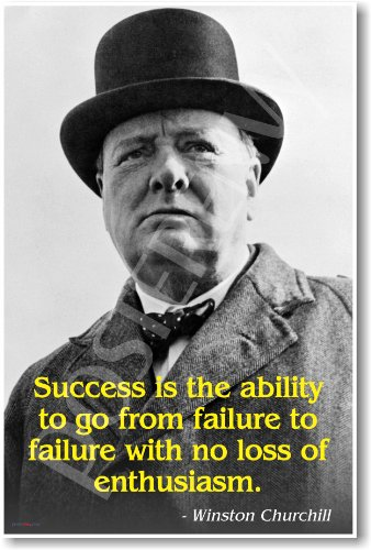 "Winston Churchill - ""Success...""- New Famous Person Poster"