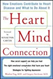 img - for The Heart Mind Connection: How Emotions Contribute to Heart Disease and What to Do About It by Windsor Ting (2005-12-01) book / textbook / text book