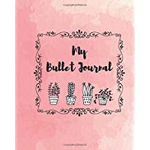 """My Bullet Journal: Dotted Grid, Small Potted Flowers, 150 Dot Grid Pages, 8""""x10"""""""