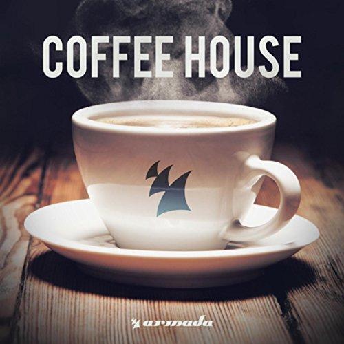 Coffee House - Armada Music