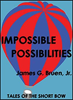 Impossible Possibilities by [Bruen Jr., James G.]