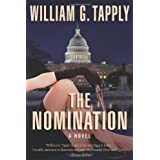 The Nomination: A Novel of Suspenseby William G. Tapply