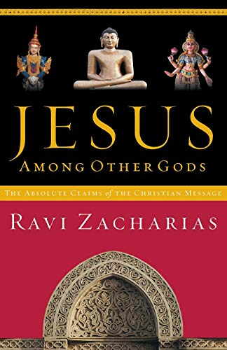 Jesus Among Other Gods: The Absolute Claims of the Christian Message from HarperCollins Christian Pub.