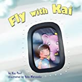 Fly with Kai, Kay Paul, 1937646025