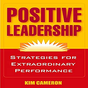Positive Leadership Audiobook