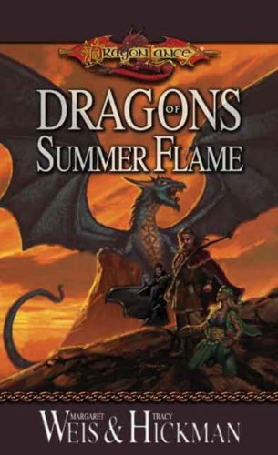 Dragons Of Summer Flame by Margaret Weis and Tracy Hickman