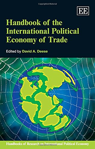 Handbook of the International Political Economy of Trade (Handbooks of Research on International Political Economy serie