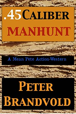 book cover of .45-Caliber Manhunt