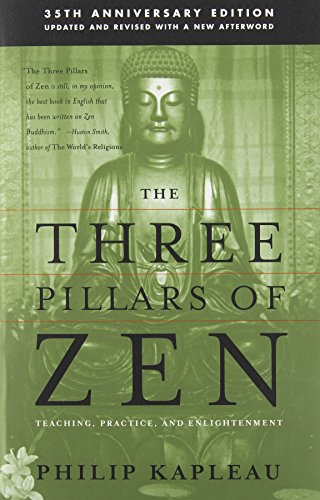 The Three Pillars of Zen, 25th Anniversary Updated and Revised Edition