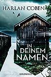 In deinem Namen: Thriller (German Edition)