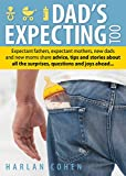 Best Books For Expecting Dads - Dad's Expecting Too: Expectant fathers, expectant mothers, new Review