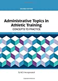 Administrative Topics in Athletic Training 2nd Edition