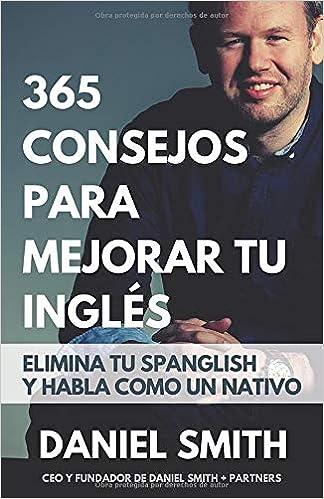 365 consejos para mejorar tu inglés: Elimina tu spanglish y ...