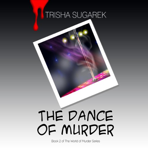 The Dance of Murder: The World of Murder, Volume 2