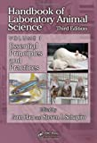 Handbook of Laboratory Animal Science, Volume