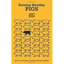 Raising Healthy Pigs