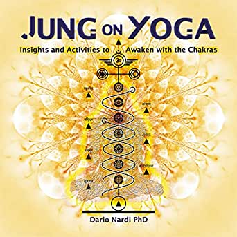 Jung on Yoga: Insights and Activities to Awaken with the ...