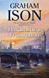 Hardcastle's Frustration, Graham Ison, 072788171X