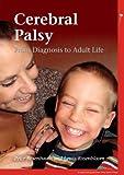Cerebral Palsy, Peter L. Rosenbaum and Lewis Rosenbloom, 1908316500