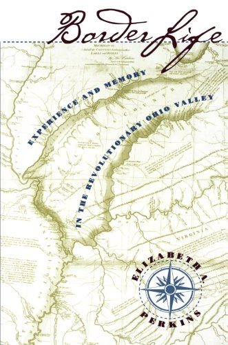 Border Life: Experience and Memory in the Revolutionary Ohio - Place Pioneer Map