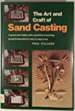img - for The Art and Craft of Sand Casting book / textbook / text book