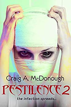 Pestilence 2: The Infection Spreads... by [McDonough, Craig]