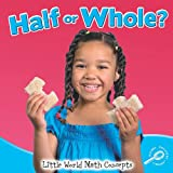 Half or Whole?, Susan Meredith, 1615905324