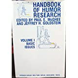 Handbook of Humor Research: Volume 1: Basic Issues