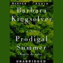 Prodigal Summer  Audiobook by Barbara Kingsolver Narrated by Barbara Kingsolver