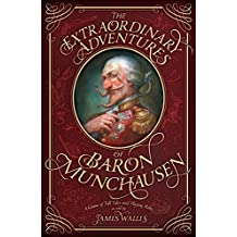 The Extraordinary Adventures of Baron Munchausen: A Game of Tall Tales and Playing Roles (English Edition)